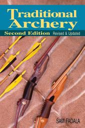 Traditional Archery: Edition 2