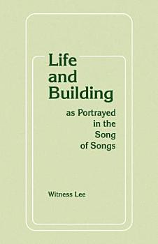 Life and Building as Portrayed in the Song of Songs PDF