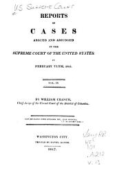 Reports of Cases Argued and Adjudged in the Supreme Court of the United States: Volume 9; Volume 13