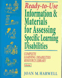 Ready-to-Use Information and Materials for Assessing Specific Learning Disabilities
