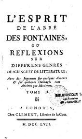 L'esprit de l'abbé Des Fontaines, ou réflexions sur différens genres de science et de littérature