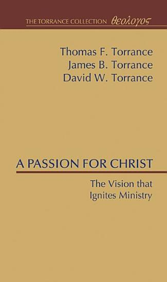 A Passion for Christ PDF