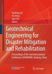 Geotechnical Engineering For Disaster Mitigation And Rehabilitation Book PDF
