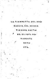 La Fiammetta del Boccaccio : Per Messer Tizzone Gaetano di Pofi novamente revista