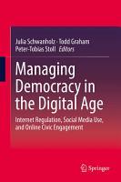 Managing Democracy in the Digital Age PDF