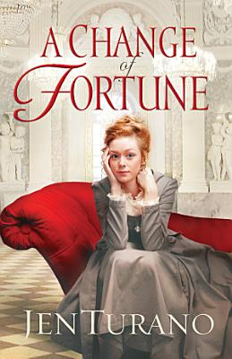 A Change of Fortune  Ladies of Distinction Book  1