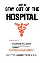 How to Stay Out of the Hospital