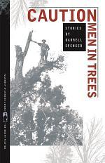 CAUTION Men in Trees