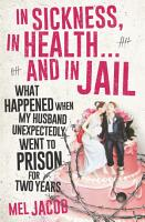 In Sickness  in Health     and in Jail PDF
