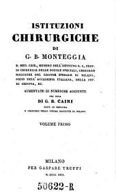Istituzioni chirurgiche ... aumentate di numerose aggiunte per cura di G. B. Caimi: Volume 1