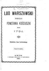 Lud Warszawski podczas Powstania Kościuszki roku 1794