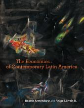 The Economics of Contemporary Latin America