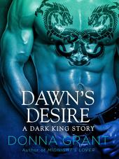 Dawn's Desire: A Dark King Story