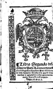 Libro segundo dela silua de varia lecion ... agora nuevamente impressa