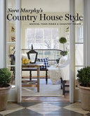 Download Nora Murphy s Country House Style Book