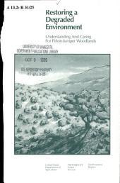 Restoring a degraded environment: understanding and caring for Piñon-Juniper woodlands
