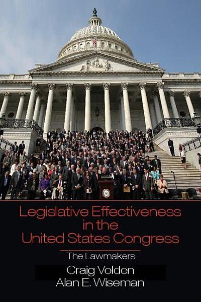 Legislative Effectiveness in the United States Congress