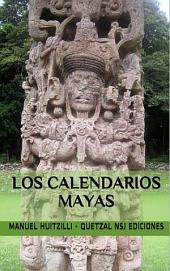 Los calendarios mayas: Volume 1