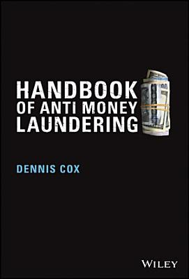 Handbook of Anti Money Laundering PDF