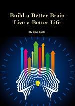 Build a Better Brain - Live a Better Life