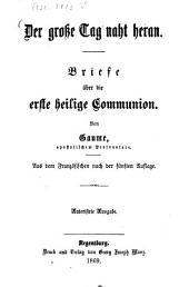 Der große Tag naht heran: Briefe über die erste heilige Communion