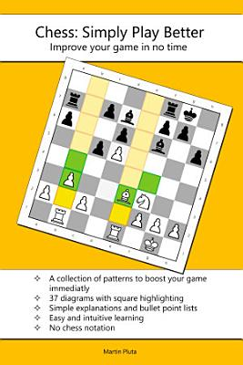 Chess Simply Play Better