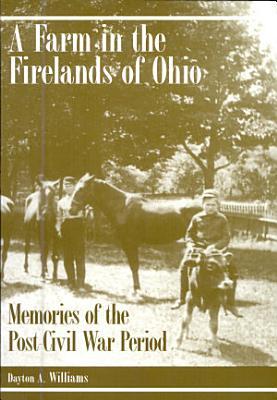 A Farm in the Firelands of Ohio PDF