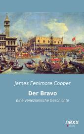 Der Bravo: Eine venezianische Geschichte