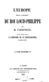 L'Europe depuis l'avénement du roi Louis-Philippe: Volume3