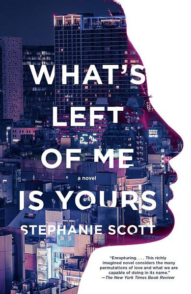 Download What s Left of Me Is Yours Book
