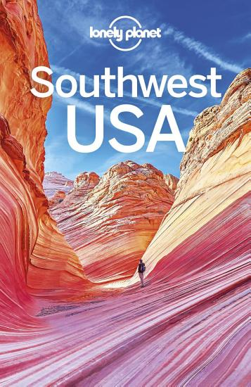 Lonely Planet Southwest USA PDF