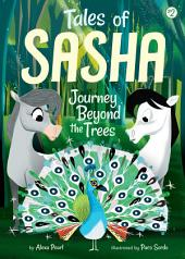 #2: Journey Beyond the Trees