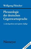 Phraseologie der deutschen Gegenwartssprache PDF