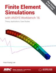 Finite Element Simulations with ANSYS Workbench 16 PDF