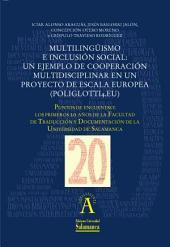 Multilingüismo e inclusión social: un ejemplo de cooperación multidisciplinar en un proyecto de escala europea (Poliglotti4.eu)