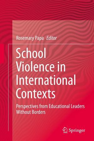 School Violence in International Contexts PDF