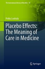 Placebo Effects: The Meaning of Care in Medicine