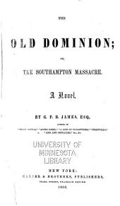 The Old Dominion; or, The Southampton massacre: A novel, Volume 2, Issue 2