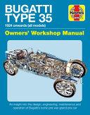 Bugatti Type 35 Owners' Workshop Manual