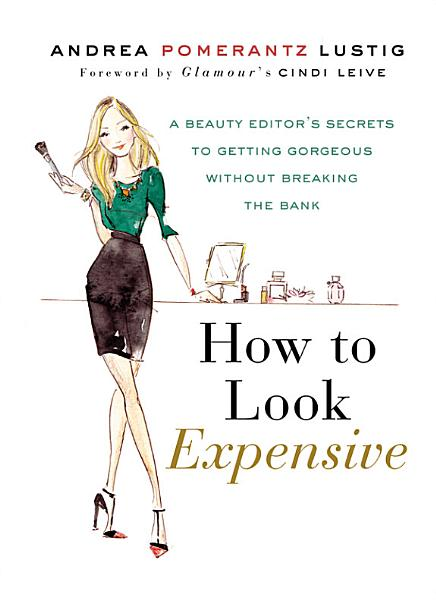 Download How to Look Expensive Book