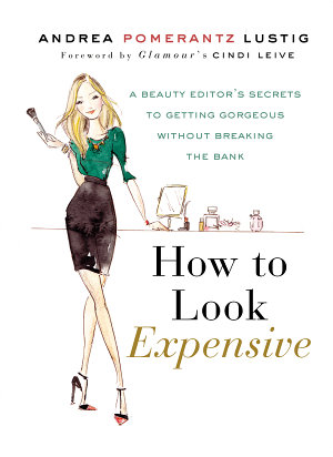 How to Look Expensive