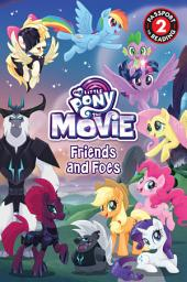 My Little Pony: The Movie: Friends and Foes