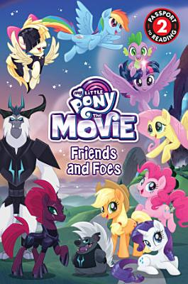 My Little Pony  The Movie  Friends and Foes