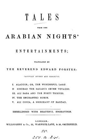 Tales from the Arabian nights  entertainments  tr  by E  Forster PDF