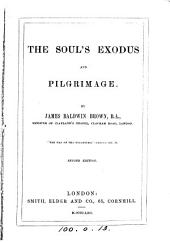 The soul's exodus and pilgrimage [sermons].