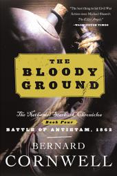 The Bloody Ground: Starbuck Chronicles Volume Four, The