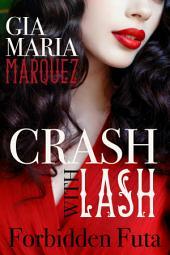 Crash with Lash: Forbidden Futa