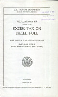 Regulations 119 Relating to the Excise Tax on Diesel Fuel Under Chapter 20 of the Internal Revenue Code  part 324 of Title 26  Codification of Federal Regulations   PDF