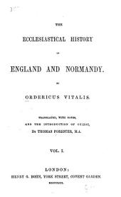 The Ecclesiastical History of England and Normandy: Volume 1