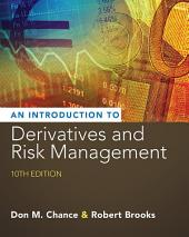 Introduction to Derivatives and Risk Management: Edition 10